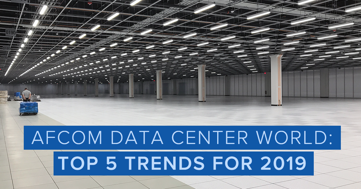 19-03-21_Afcom-Data-Center-World-Top-5-Trends-for-2019_BlogImage