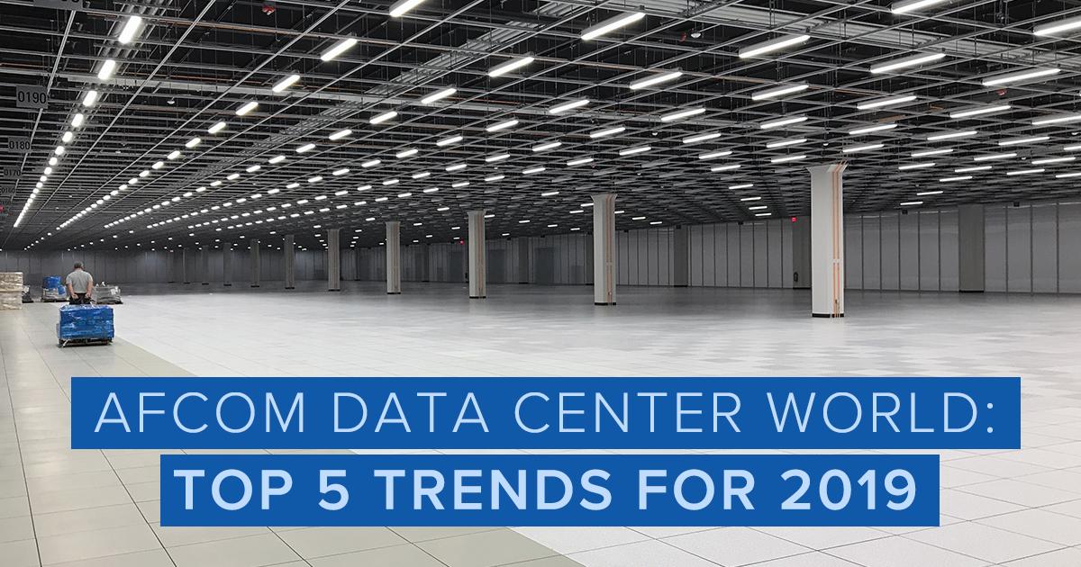 19-03-21_Afcom-Data-Center-World-Top-5-Trends-for-2019_BlogImage