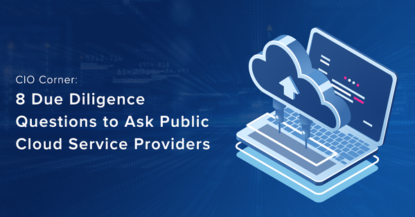 CIO Due Diligence, Public Cloud Providers