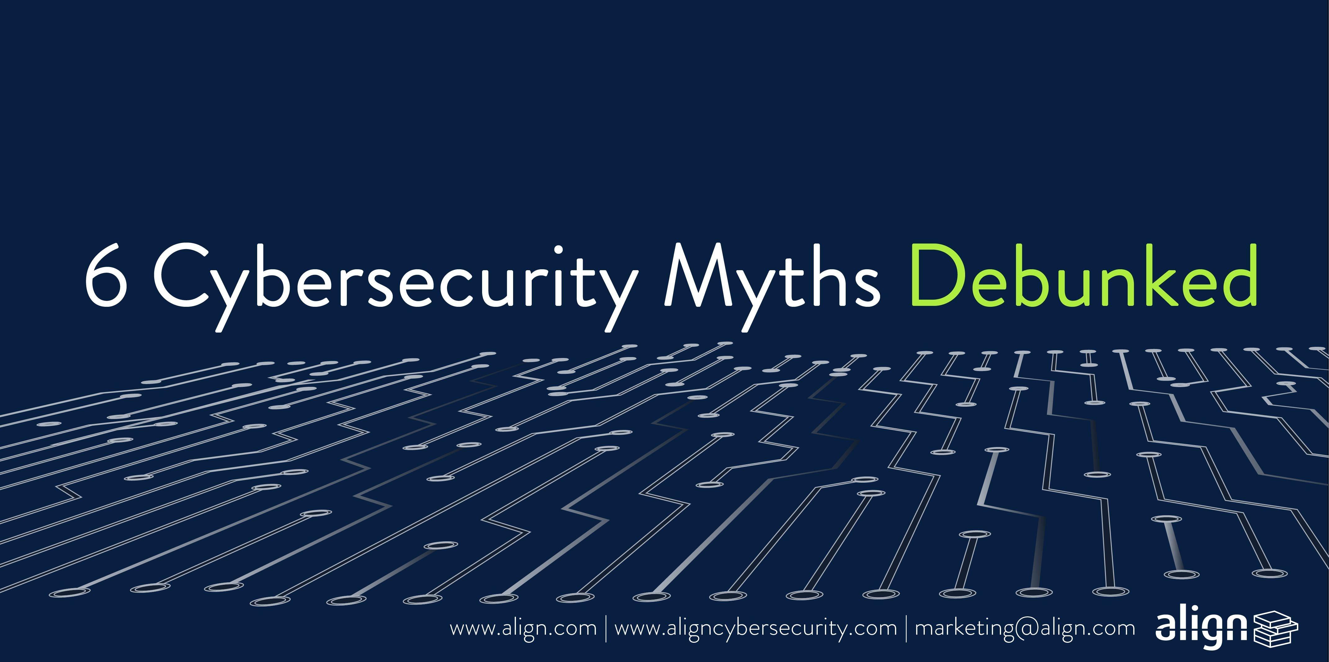 2018-09-11-6-Cybersecurity-Myths-header