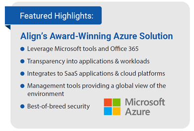 Featured Highlights - Align's Azure Solution